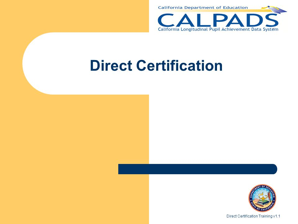 Direct Certification Direct Certification Training v1.1