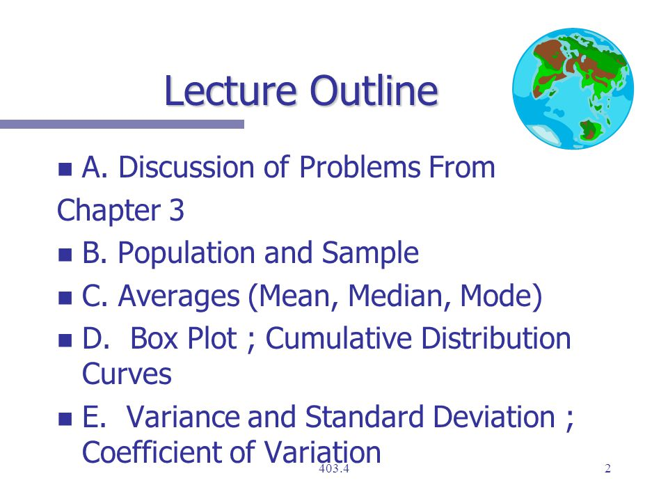 Lecture Outline n n A. Discussion of Problems From Chapter 3 n n B.