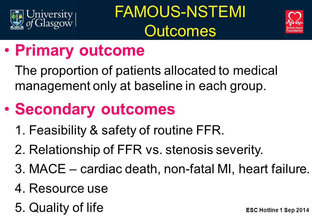 FAMOUS-NSTEMI Outcomes Primary outcome The proportion of patients allocated to medical management only at baseline in each group.