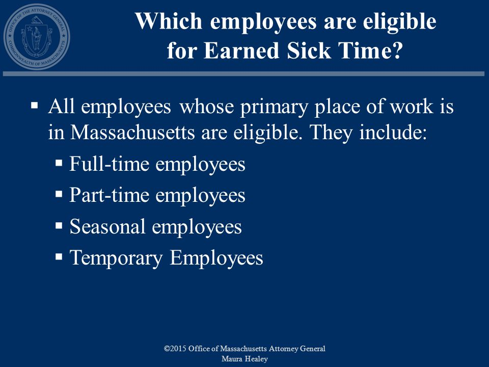 Which employees are eligible for Earned Sick Time.