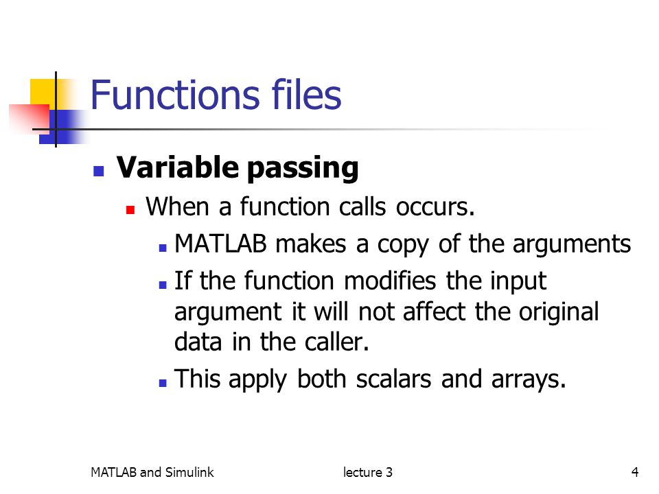 MATLAB and Simulinklecture 31 To days Outline  Functions
