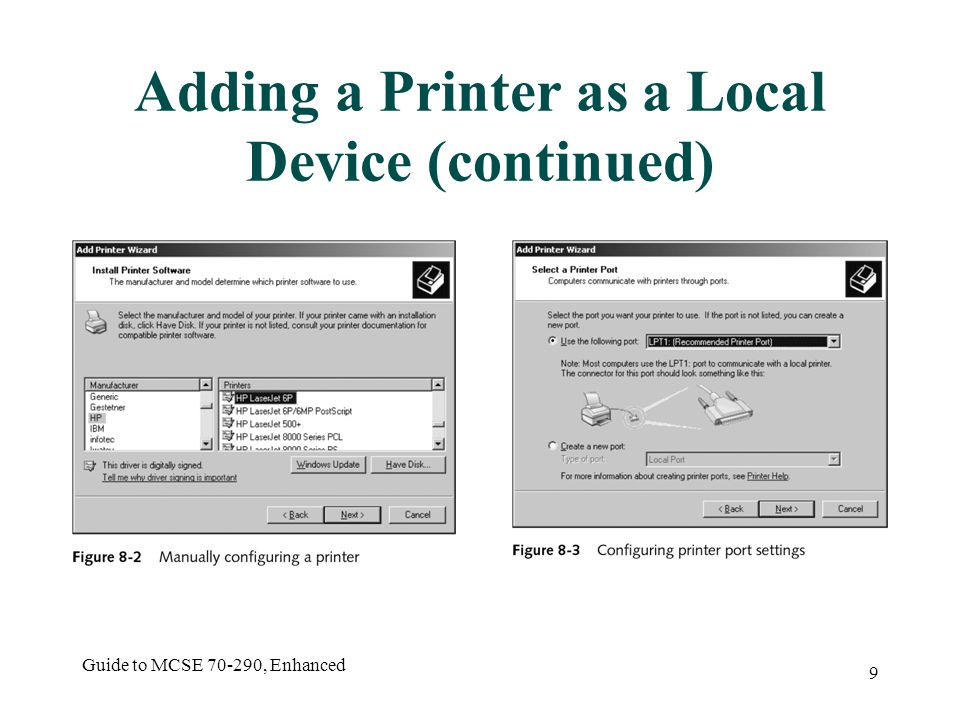 Guide to MCSE , Enhanced 9 Adding a Printer as a Local Device (continued)