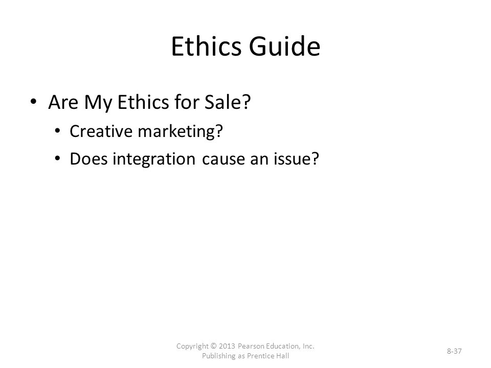 Ethics Guide Are My Ethics for Sale. Creative marketing.