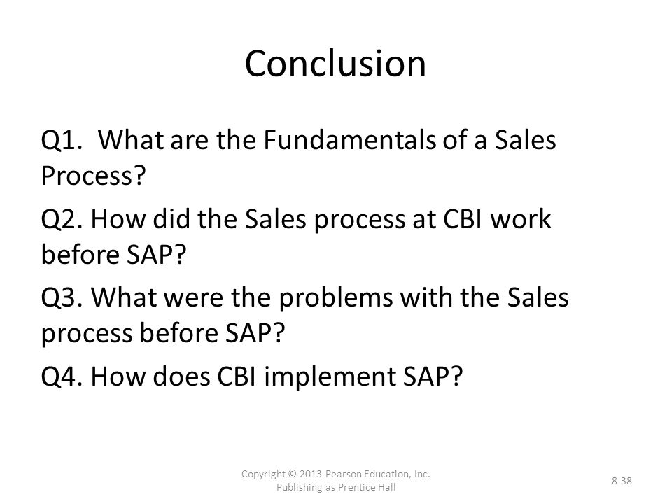 Conclusion Q1. What are the Fundamentals of a Sales Process.