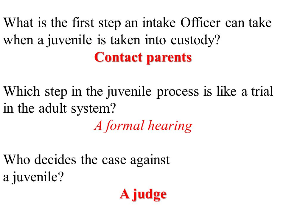 What is the first step an intake Officer can take when a juvenile is taken into custody.