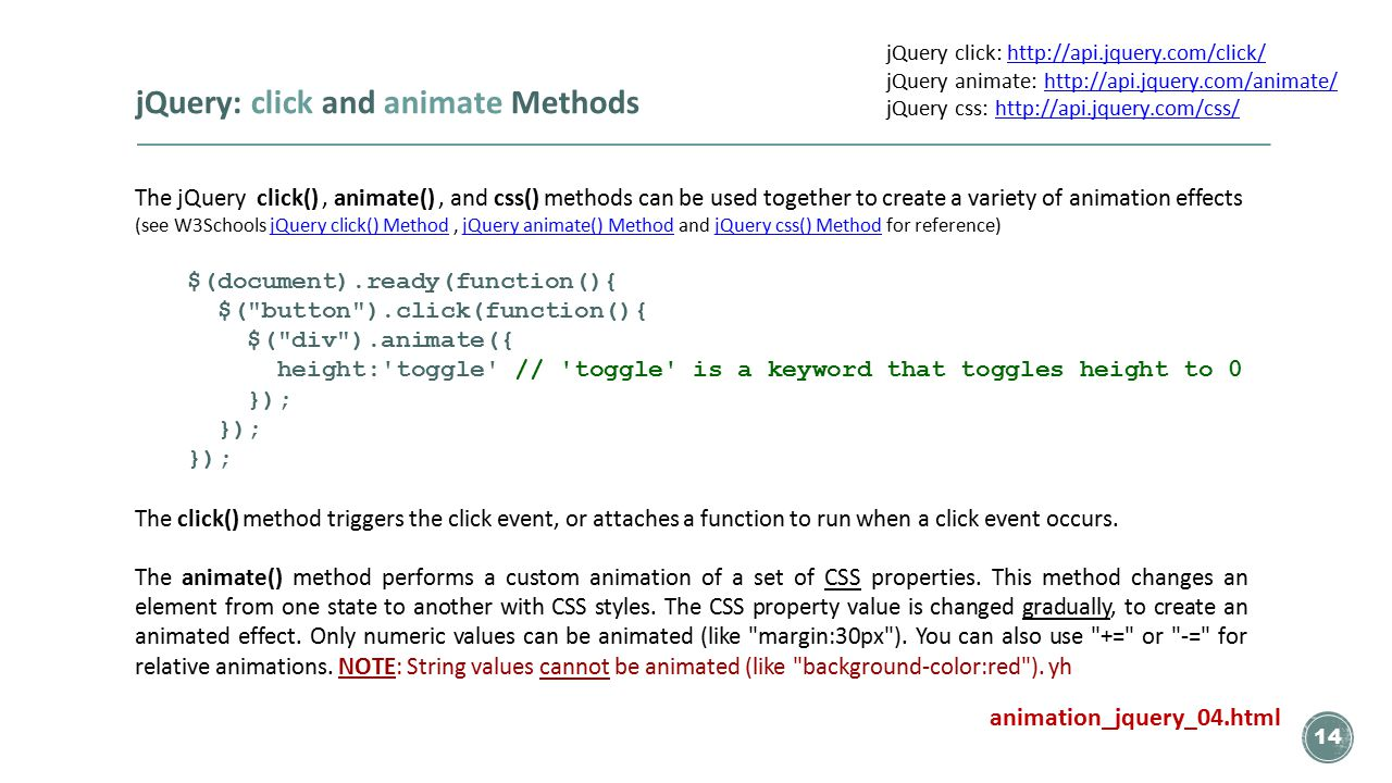 Basic Animation: JavaScript and jQuery   1 week from today