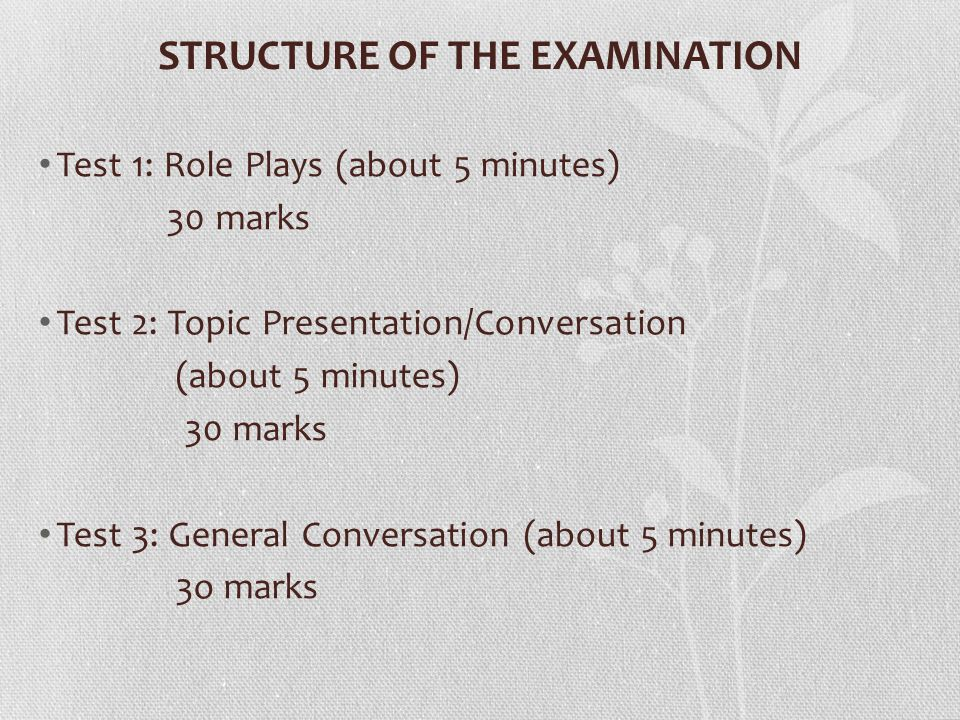 IGCSE (0547) PAPER 3: SPEAKING  STRUCTURE OF THE EXAMINATION Test 1