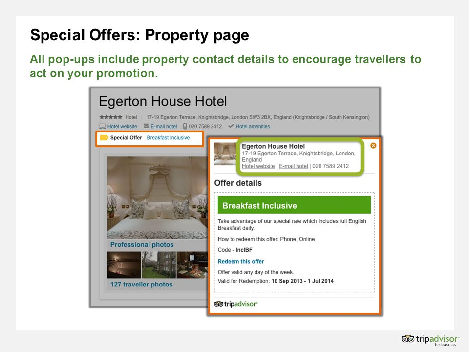 Special Offers: Property page All pop-ups include property contact details to encourage travellers to act on your promotion.