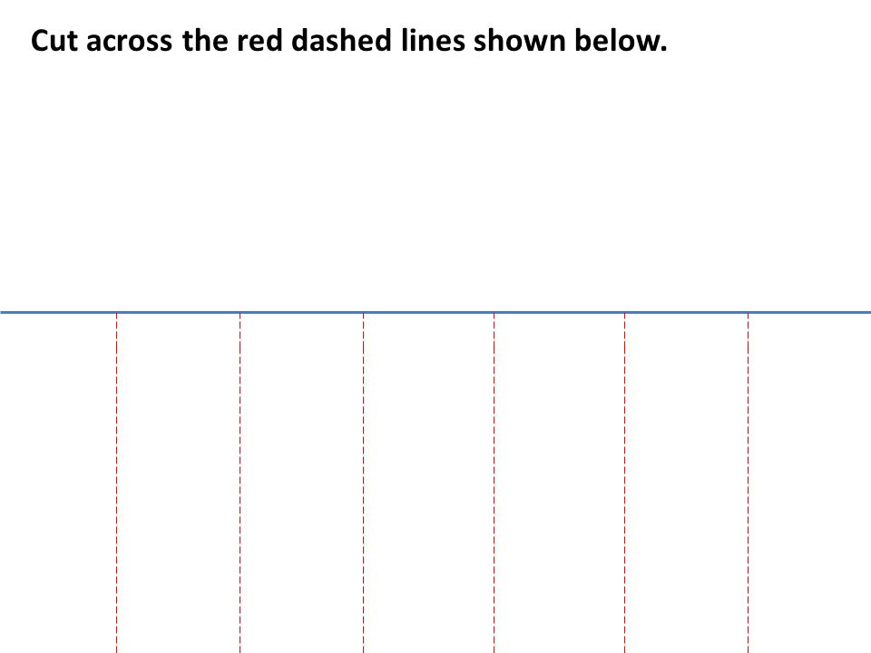 Cut across the red dashed lines shown below.