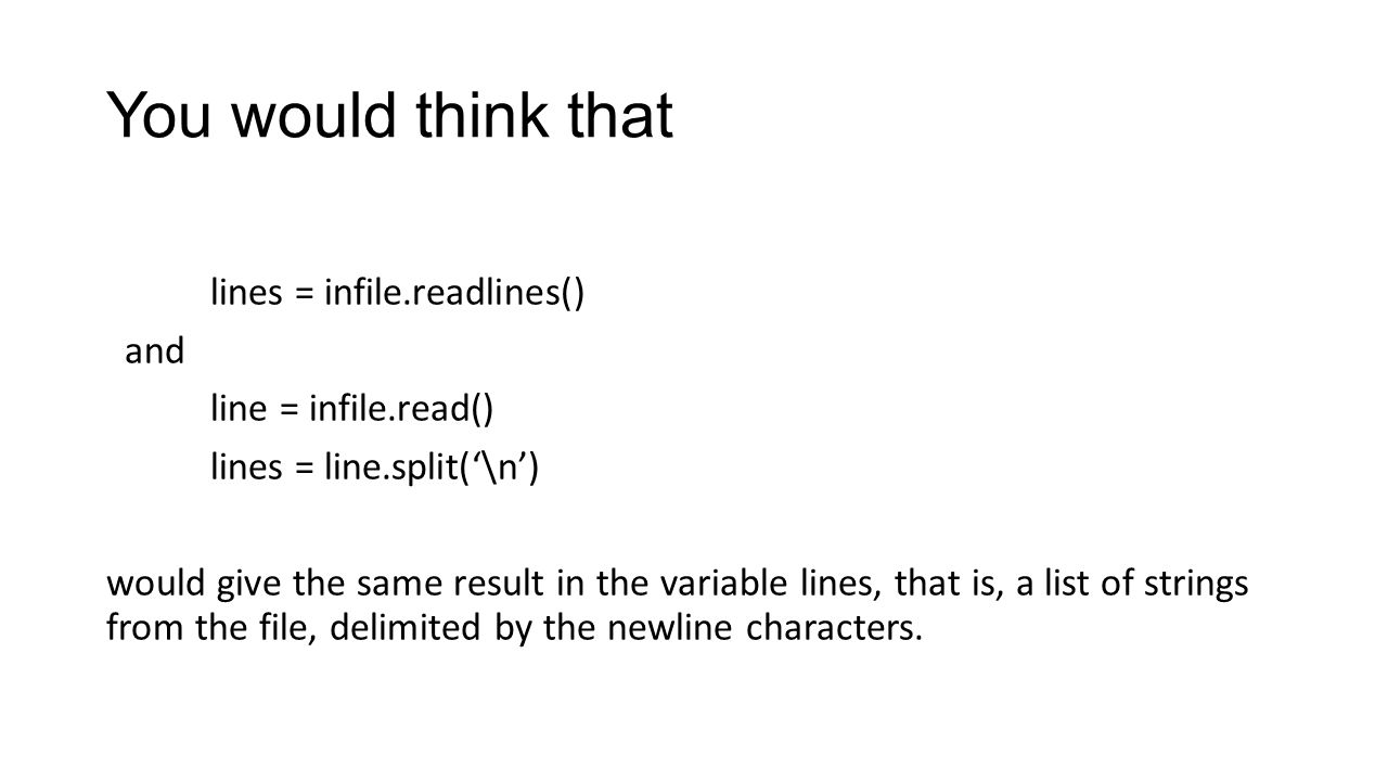 Files in Python Caution about readlines vs  read and split