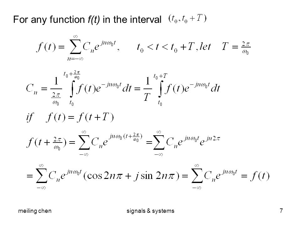 meiling chensignals & systems7 For any function f(t) in the interval