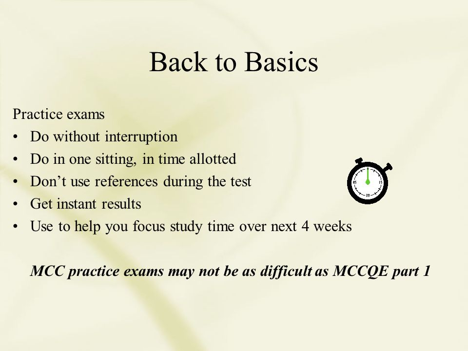 Back to Basics Review for the MCCQE part 1 Examination (Licentiate