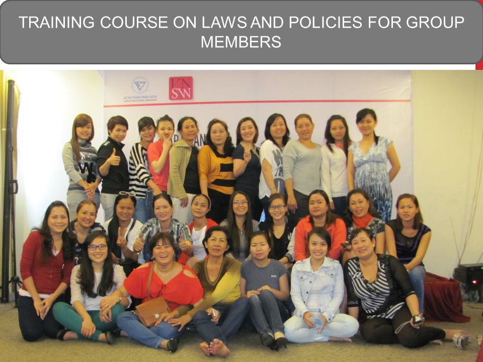 TRAINING COURSE ON LAWS AND POLICIES FOR GROUP MEMBERS