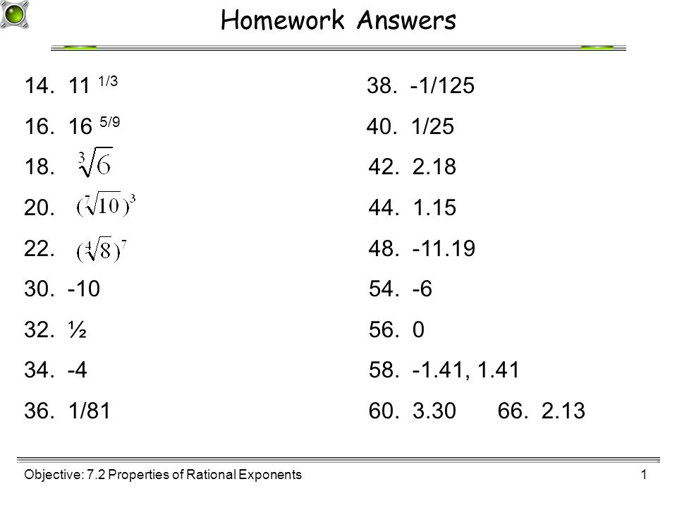 Objective: 7.2 Properties of Rational Exponents1 Homework Answers ...