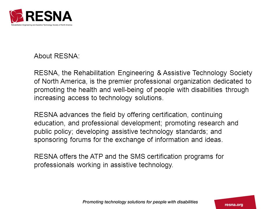 About RESNA: RESNA, the Rehabilitation Engineering & Assistive ...