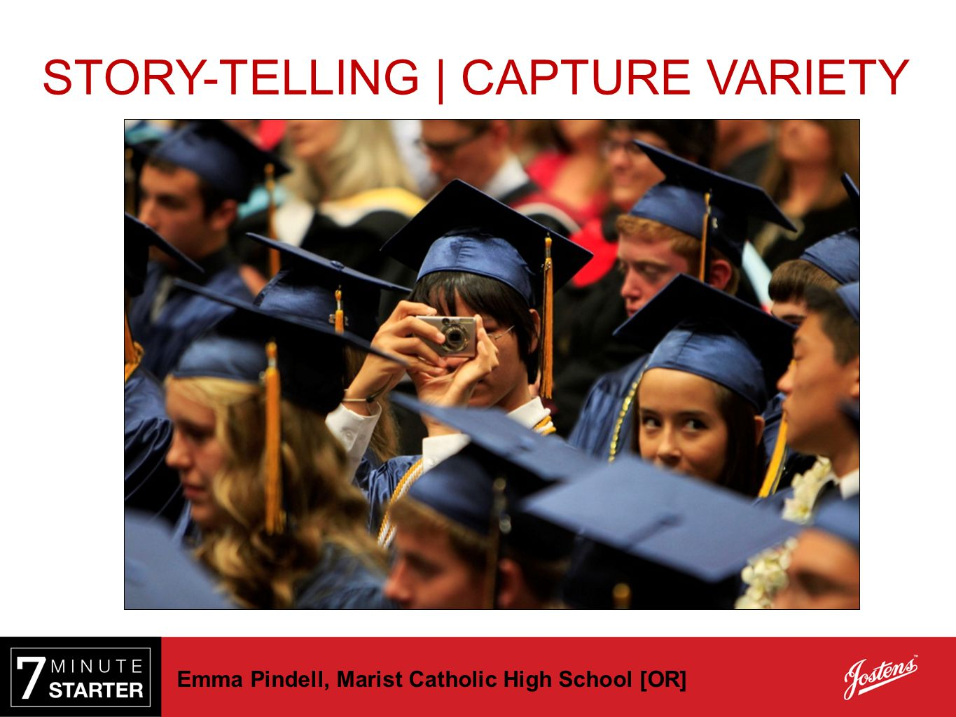 Emma Pindell, Marist Catholic High School [OR] STORY-TELLING | CAPTURE VARIETY