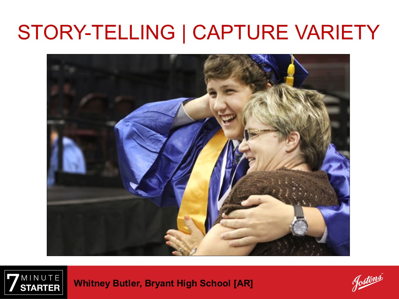 Whitney Butler, Bryant High School [AR] STORY-TELLING | CAPTURE VARIETY