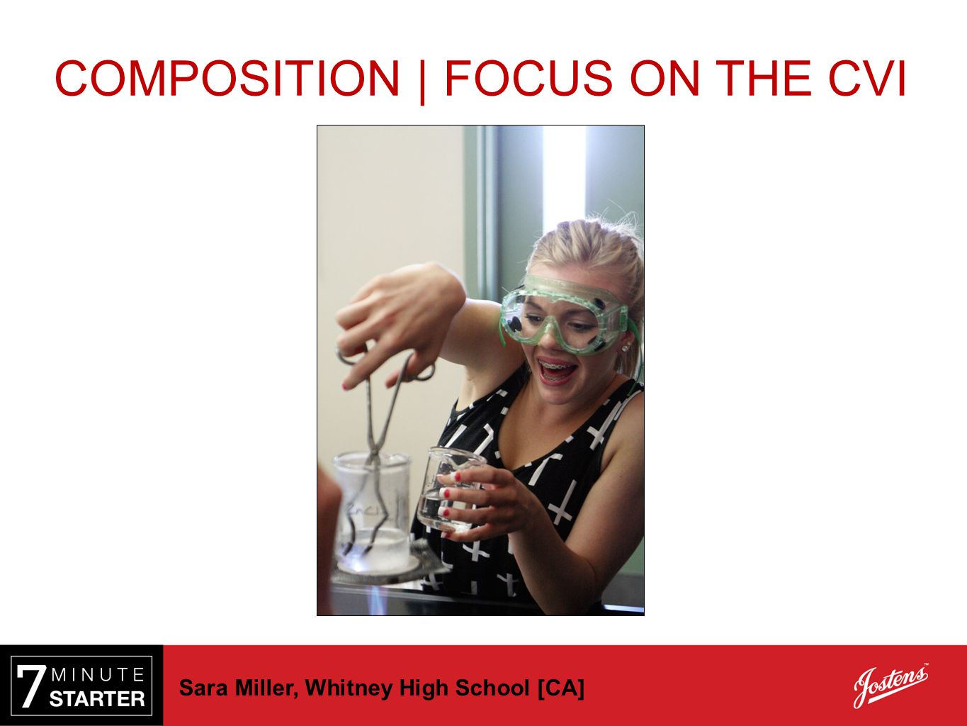 Sara Miller, Whitney High School [CA] COMPOSITION | FOCUS ON THE CVI