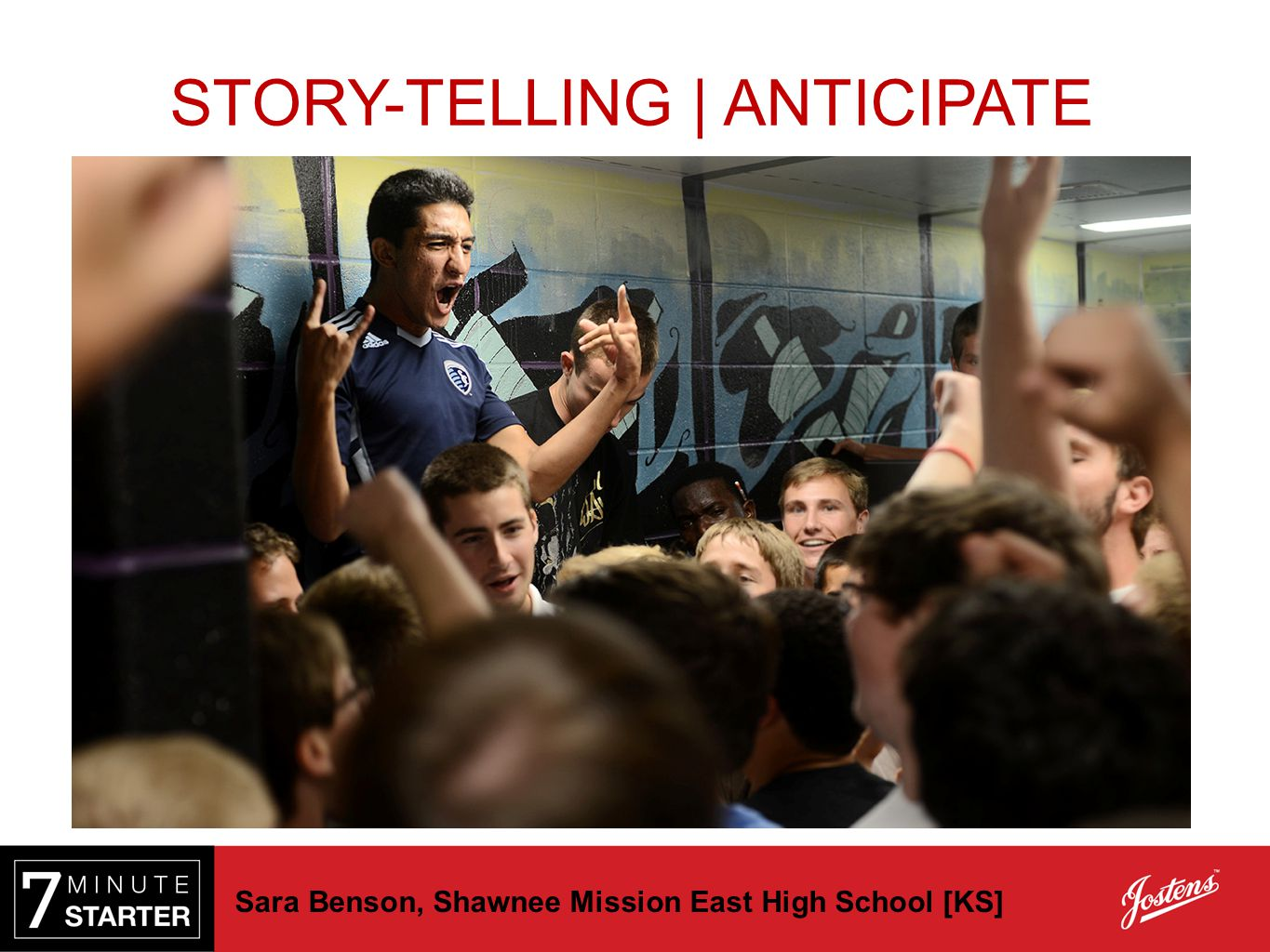 Sara Benson, Shawnee Mission East High School [KS] STORY-TELLING | ANTICIPATE
