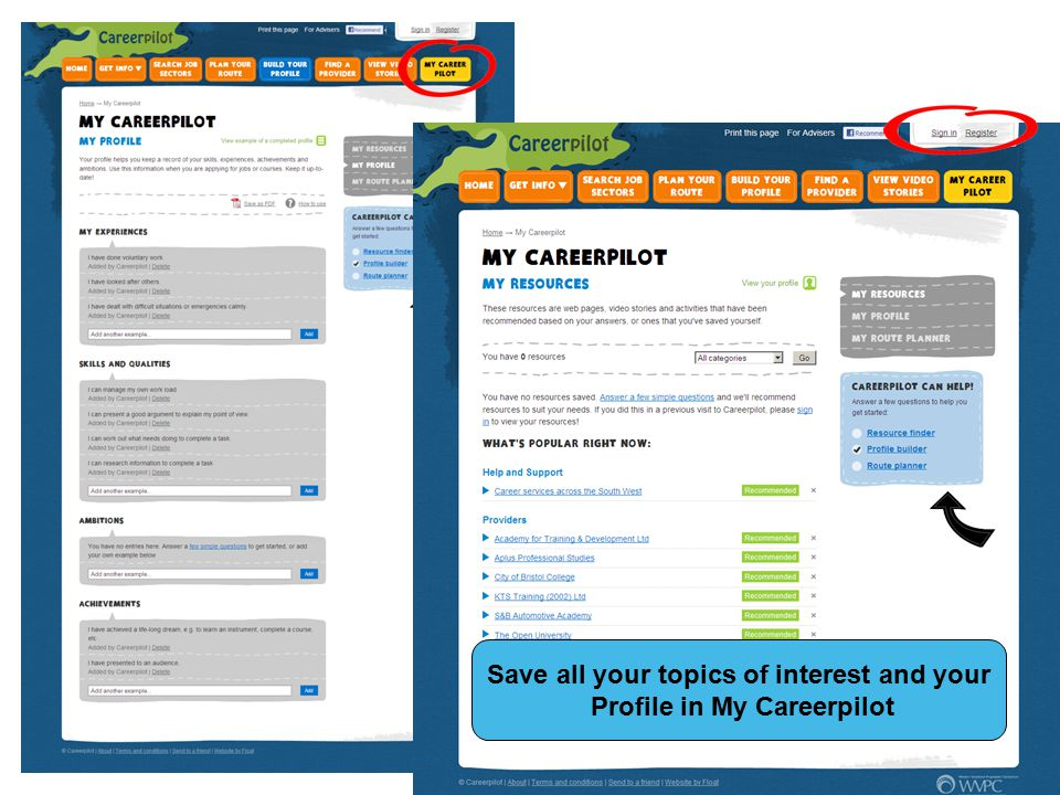 Save all your topics of interest and your Profile in My Careerpilot