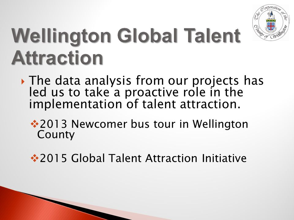  The data analysis from our projects has led us to take a proactive role in the implementation of talent attraction.