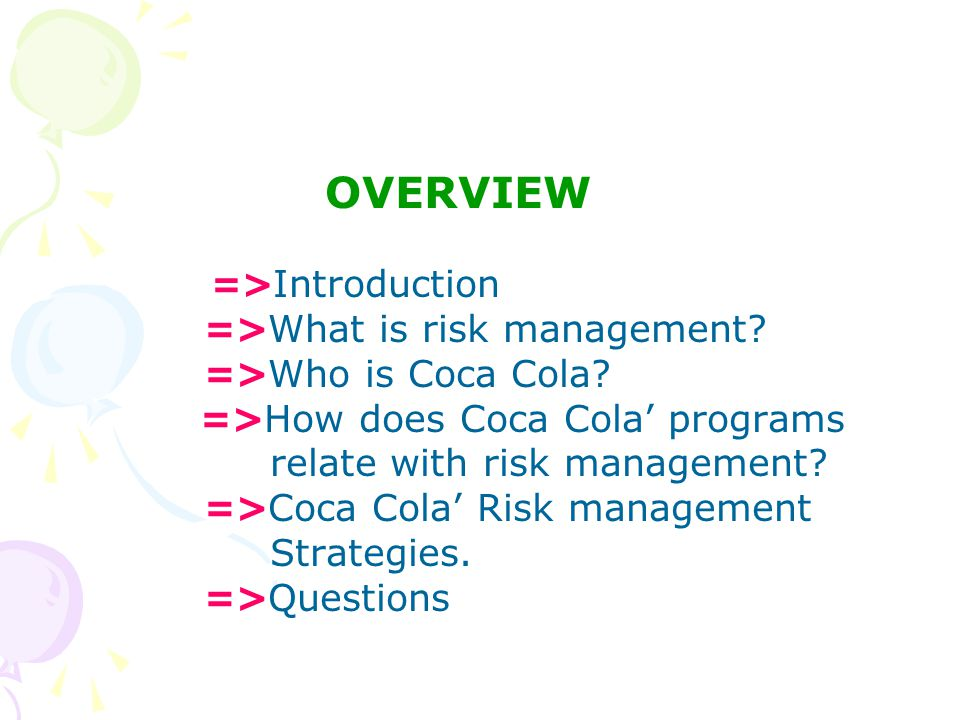 OVERVIEW => Introduction =>What is risk management.