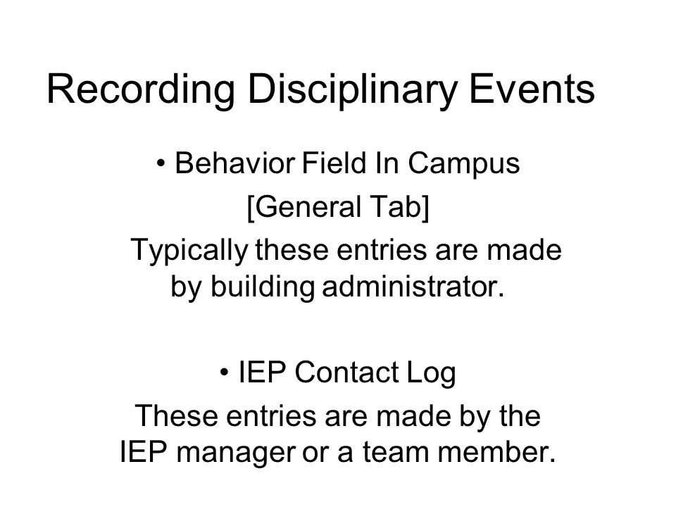 Discipline Guidelines under State Law and Federal Regulations IEP Team Meeting Required Manifestation Determination Required Functional Behavioral Assessment Plan Required Alternative Education Services Required Student removed for 1 school day or less (but not suspended NO* Student suspended for less than 5 consecutive school days NO* Student suspended for 5 consecutive school days YES NO* Student suspended for 6 OR MORE consecutive school days YES NO*YES, access to FAPE not required Student removed for 10 cumulative school days or less NO Student removed for 11 cumulative days in a school year or more YES YES, access to FAPE required Student placed on in-school suspension NO** Student suspended from the bus Depends*** Parent requests a manifestation determination following any removal for disciplinary reasons.