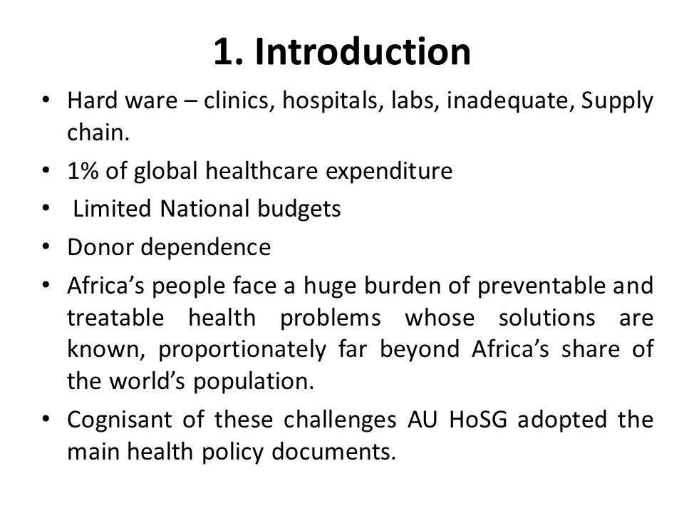 1. Introduction Hard ware – clinics, hospitals, labs, inadequate, Supply chain.