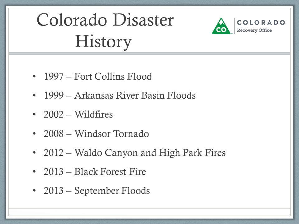 2 colorado disaster history 1997 fort collins flood 1999 arkansas river basin floods 2002 wildfires 2008 windsor tornado 2012 waldo canyon and