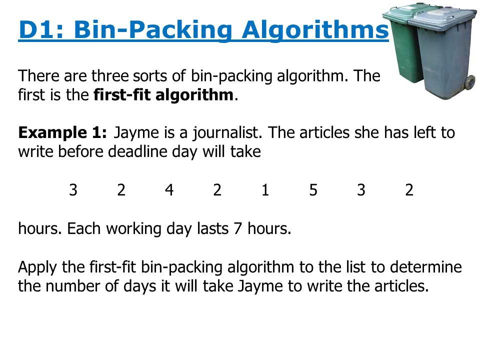 D1: Bin Packing Algorithms  D1: Bin-Packing Algorithms Bin-packing