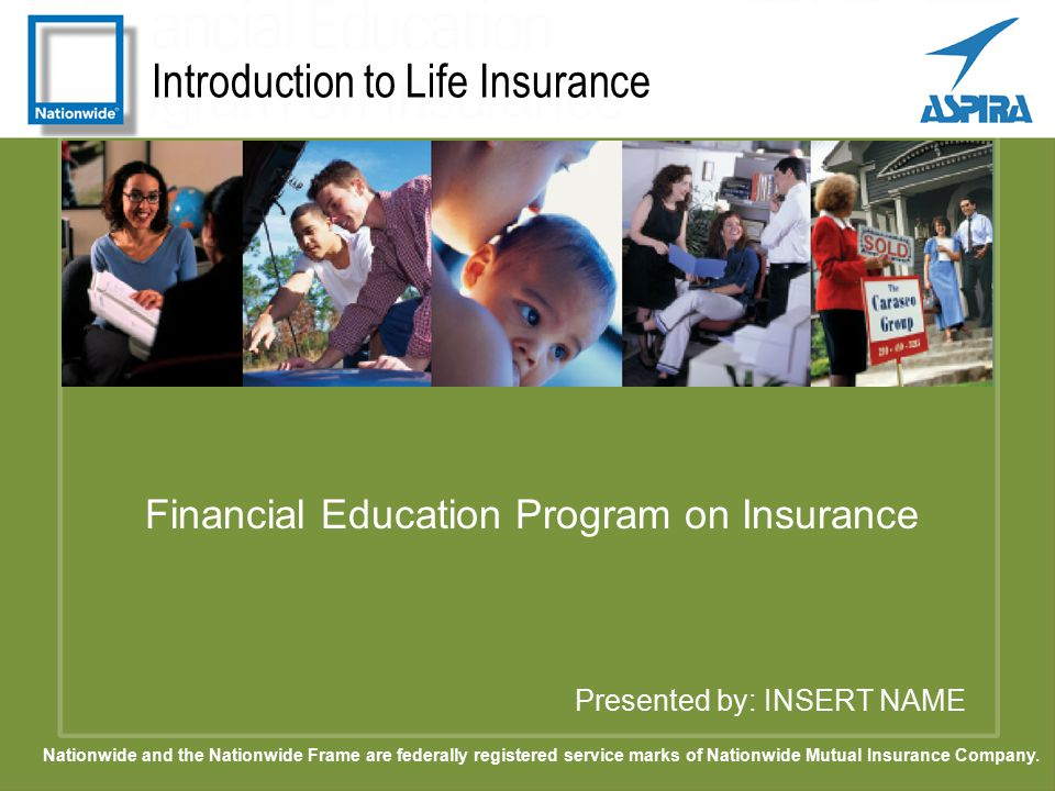 Introduction to Life Insurance Presented by: INSERT NAME