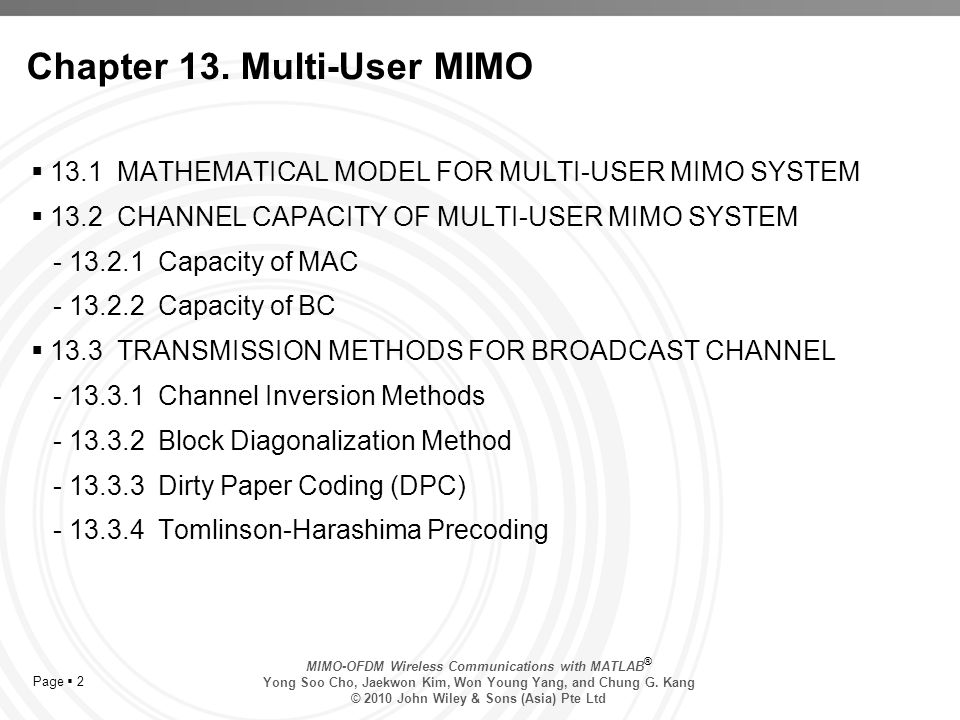 MIMO-OFDM Wireless Communications with MATLAB ® Yong Soo Cho