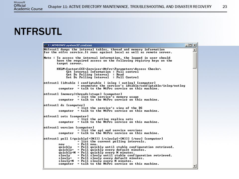 11 ACTIVE DIRECTORY MAINTENANCE, TROUBLESHOOTING, AND