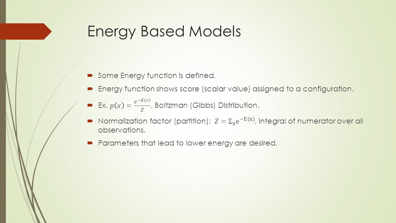 Energy Based Models