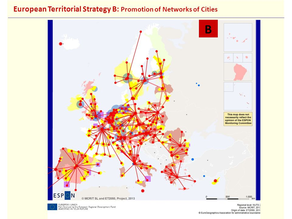 B European Territorial Strategy B: Promotion of Networks of Cities
