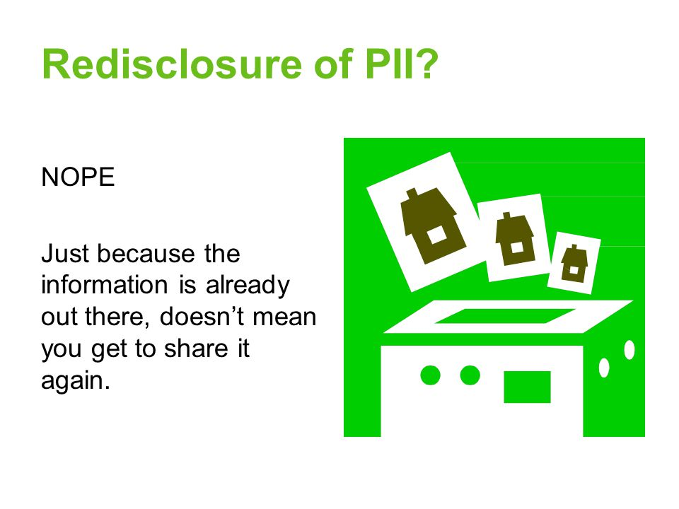 Redisclosure of PII.