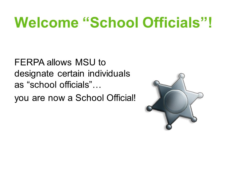 Welcome School Officials .