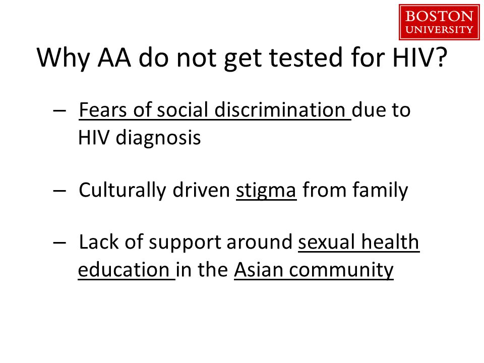 Why AA do not get tested for HIV.