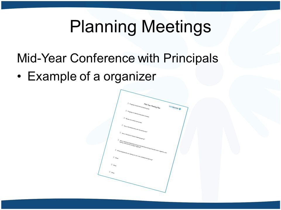 Planning Meetings Mid-Year Conference with Principals Example of a organizer