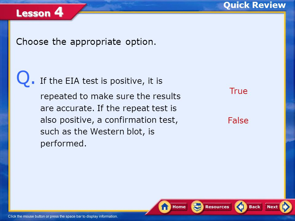 Lesson 4 Quick Review - Answer Click Next to attempt another question.