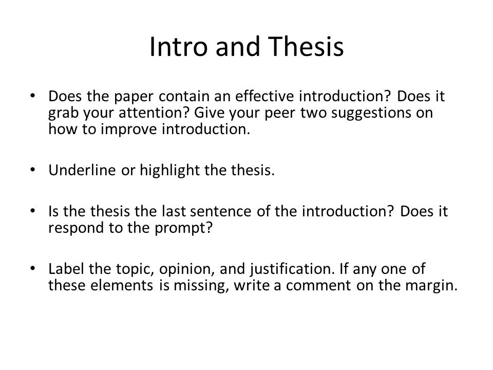 Intro and Thesis Does the paper contain an effective introduction.