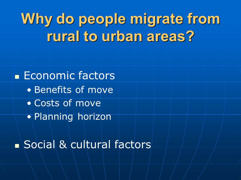 Why do people migrate from rural to urban areas.