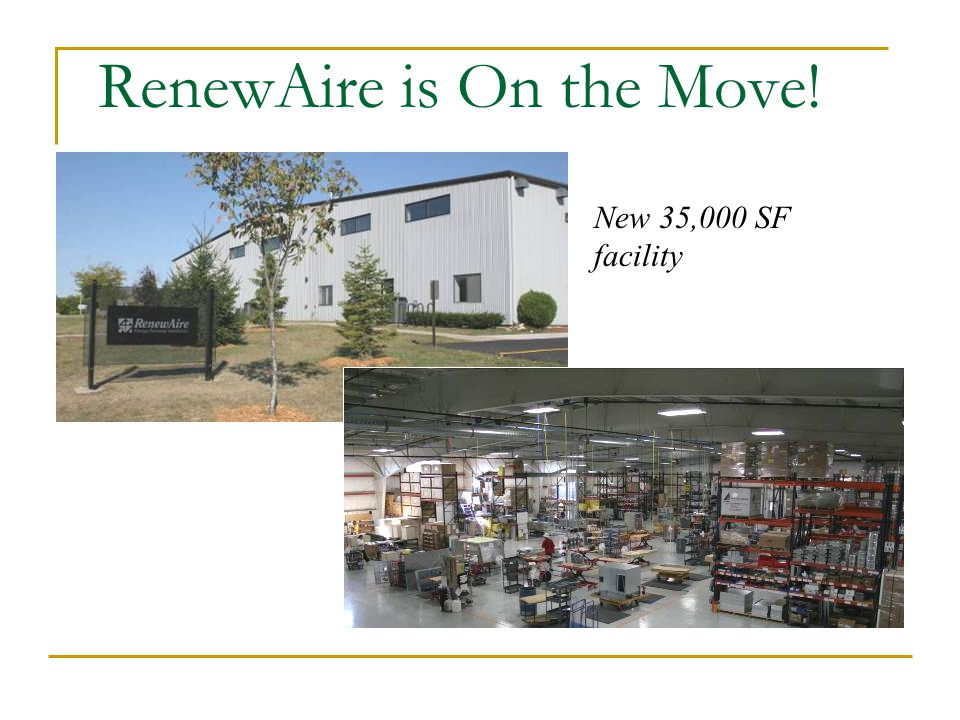 RenewAire is On the Move! New 35,000 SF facility
