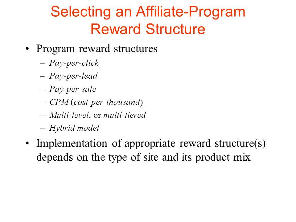 Affiliate Programs  Introduction Affiliate program –A form of