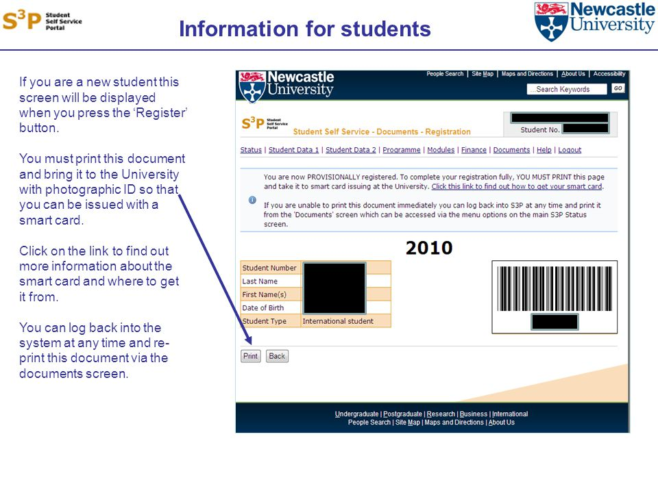 Information for students If you are a new student this screen will be displayed when you press the 'Register' button.