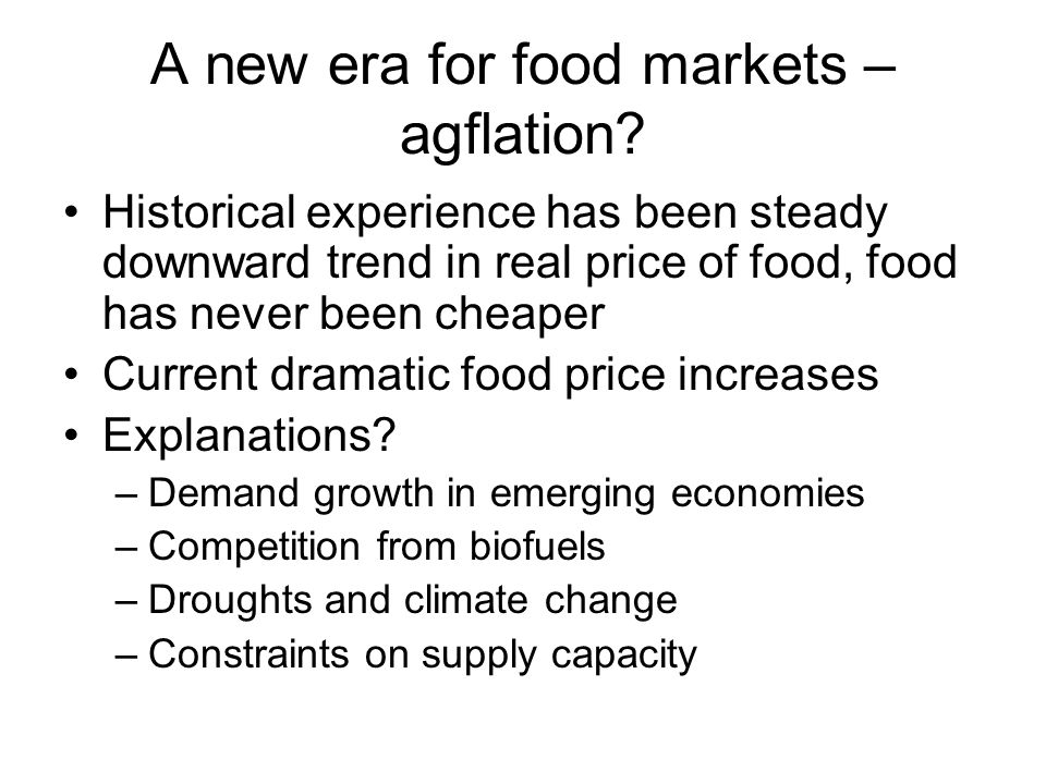 A new era for food markets – agflation.