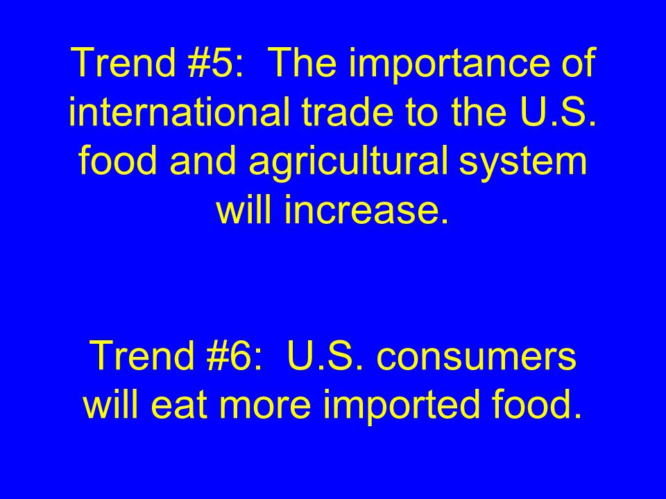 Trend #5: The importance of international trade to the U.S.