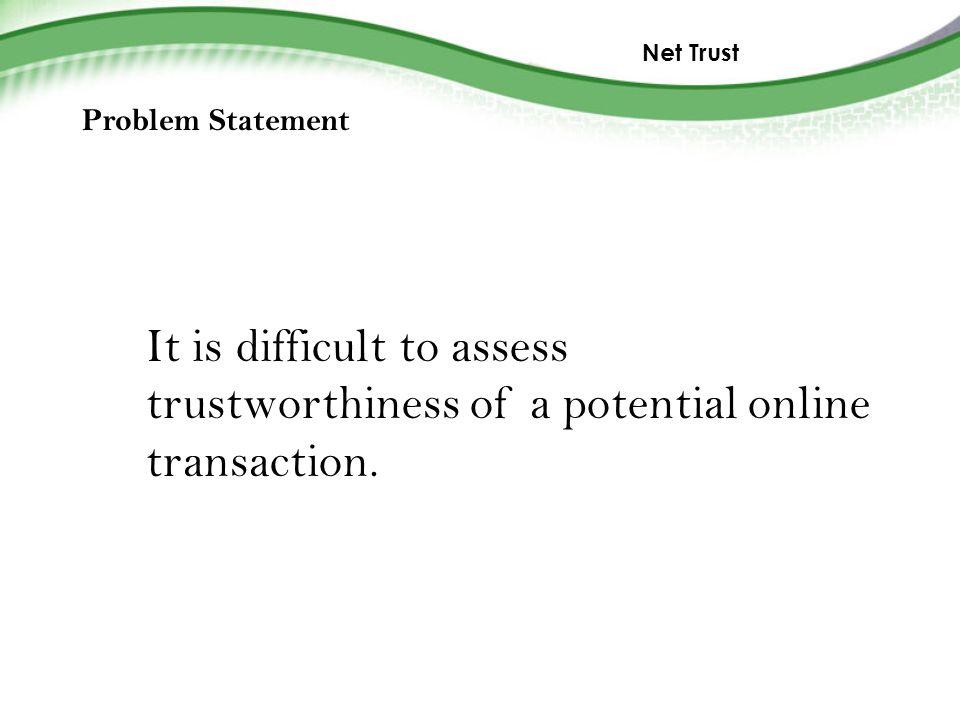 Net Trust Alla Genkina, Indiana University Allan Friedman, Harvard
