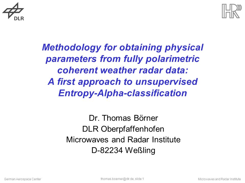 Slide 1 German Aerospace Centermicrowaves And Radar Institute