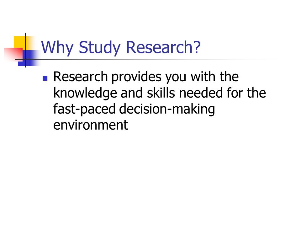 Why Study Research.
